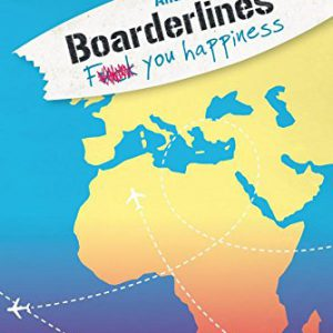 Boarderlines-Fuck-You-Happiness-0
