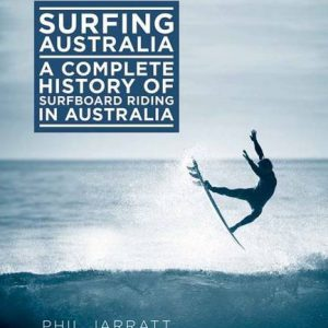 Surfing-Australia-The-Complete-History-of-Surfboard-Riding-in-Australia-0