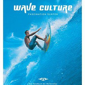WAVE-CULTURE-Faszination-Surfen-Das-Handbuch-der-Wellenreiter-0