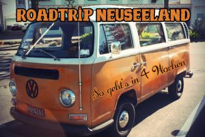 Die ultimative Neuseeland Reiseroute durch Nord- und Südinsel