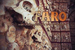 Faro – Totenschädel und Störche in der am meisten unterschätzten Stadt Portugals