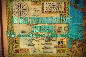 Reiseführer Adé: 6 alternative Methoden, wie du geheime Orte entdecken kannst