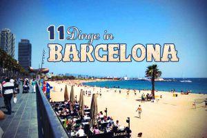 11 Barcelona Sehenswürdigkeiten und Highlights, die du unbedingt kennen solltest