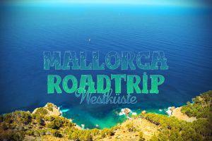 Mallorca Westküste: Tipps für einen Roadtrip entlang der Serra de Tramuntana