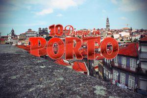 Porto Tipps – 10 Highlights in der unbesiegbaren Stadt am Douro