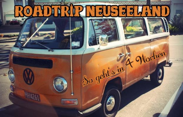 Roadtrip Neuseeland in 4 Wochen
