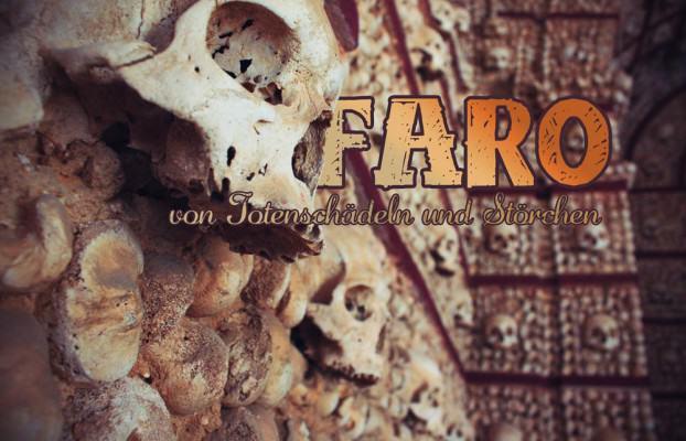 In der Stadt Faro in Portugal erwartet Euch unter anderem ein Raum voller Totenschädel
