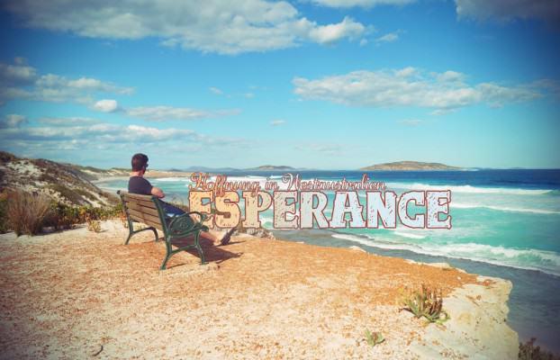 Hoffnung in Westaustralien - Esperance