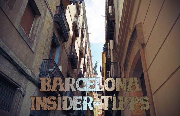 Barcelona Tipps von Insidern