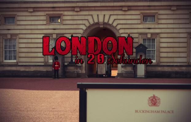 Video über London in zwanzig Sekunden