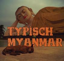Buddha beobachtet Hund in Bago Myanmar