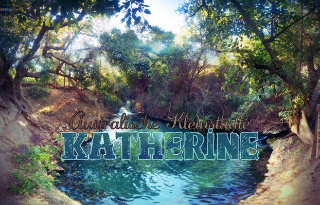 Die Stadt Katherine in Australien im Northern Territory