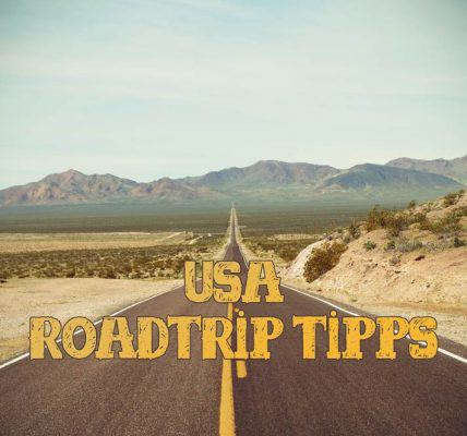 Roadtrip USA Tipps