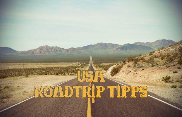 Roadtrip USA Tipps