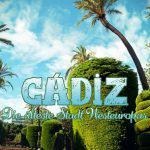 Cadiz Tipps für Sehenswürdigkeiten