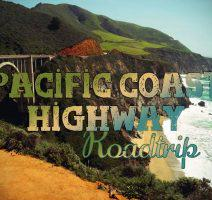 Pacific Coast Highway: Roadtrip