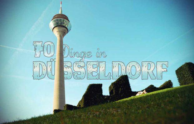 Düsseldorf Tipps und Sehenswürdigkeiten