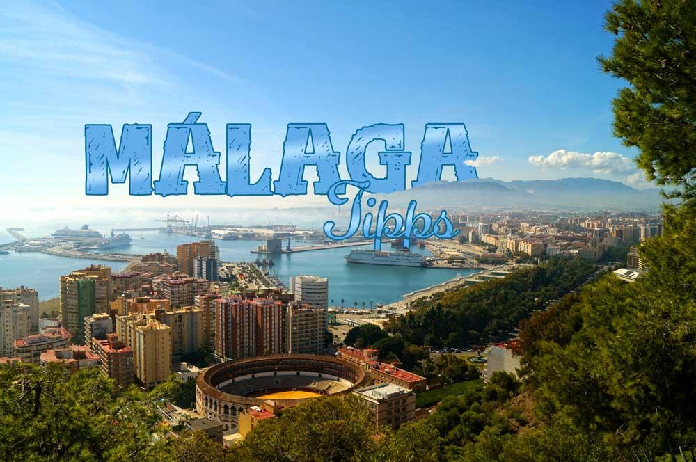 Malaga Tipps