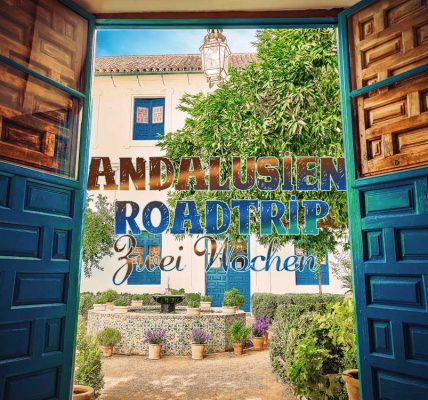 Andalusien mit dem Auto - Route für 2 Wochen