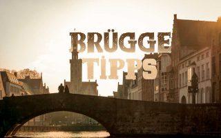 Brügge Tipps und Sehenswürdigkeiten für ein Wochenende